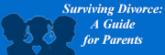 Surviving Divorce A Guide for Parents